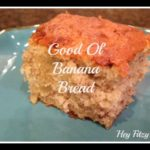hey fitzy, banana bread