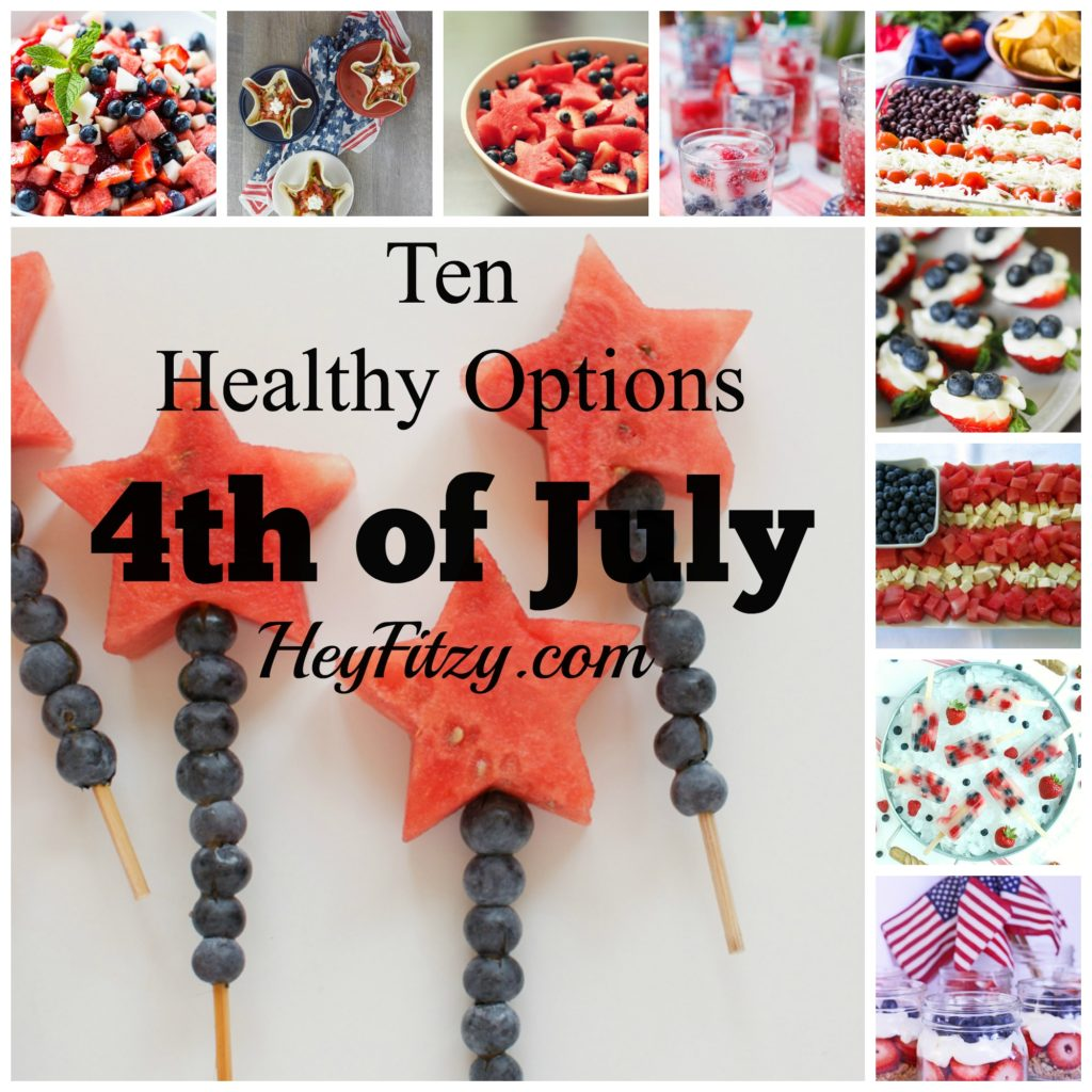 Ten Healthy Options for the 4th of July