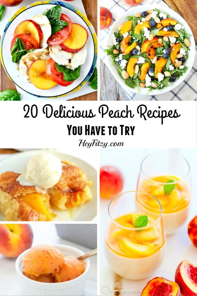 20 Great Peach Recipes You Have To Try