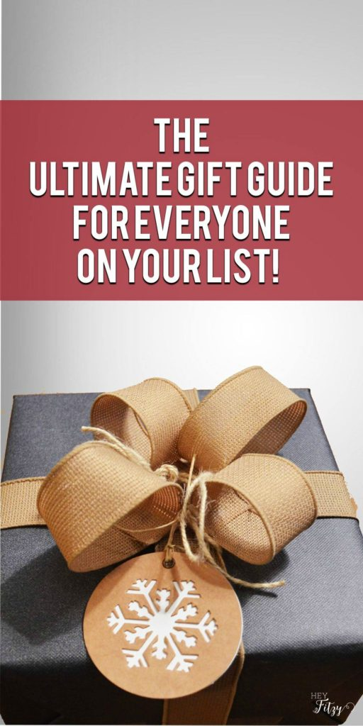 The Ultimate Gift Guide For Everyone On Your List!