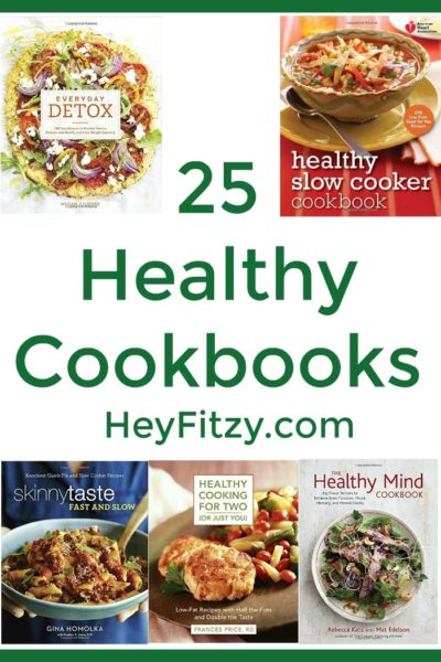 25 healthy cookbooks to help you jump start the new year!
