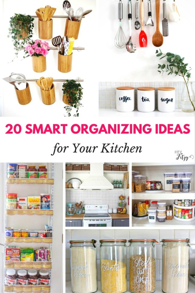 20 Smart Organizing Ideas for Your Kitchen - Hey Fitzy on design your apartment kitchen, organizing a small apartment kitchen, organize your kitchen, organized kitchen, organizing bottom cabinets kitchen, organizing the kitchen, ideas for menu planning, food storage in tiny kitchen,