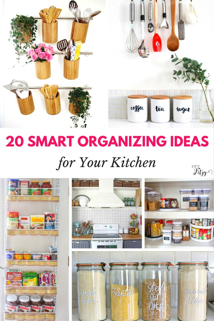 20 Smart Organizing Ideas for Your Kitchen - Hey Fitzy