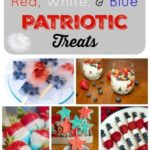 The Perfect Red, White, & Blue Treats for your July 4th festivities!